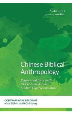 Chinese Biblical Anthropology