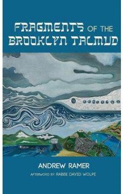 Fragments of the Brooklyn Talmud