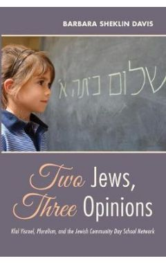 Two Jews, Three Opinions