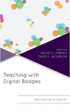 [pod] Teaching with Digital Badges: Best Practices for Libraries