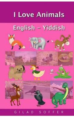 I Love Animals English - Yiddish