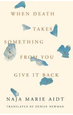 When Death Takes Something from You Give It Back: Carlas Book