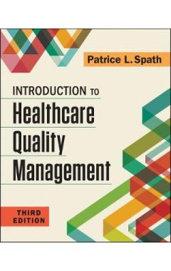 Introduction to Healthcare Quality Management 3e