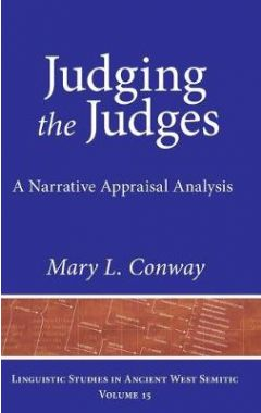 Judging the Judges: A Narrative Appraisal Analysis