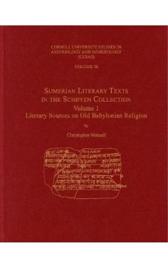 Sumerian Literary Texts in the Schoyen Collection: Volume 1: Literary Sources on Old Babylonian Reli