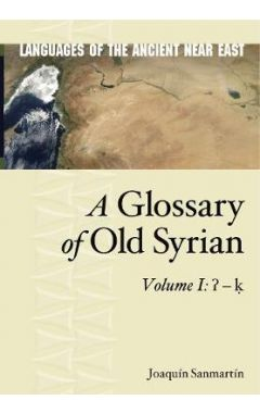 A Glossary of Old Syrian: Volume 1:   - k