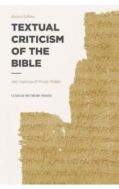 Textual Criticism of the Bible: Revised Edition