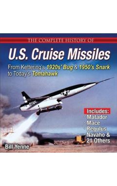 The Complete History of U.S. Cruise Missiles