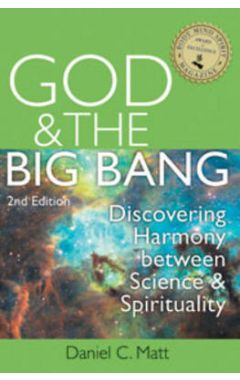 God & the Big Bang - 2nd Edition: Discovering Harmony Between Science and Spirituality