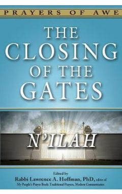 THE CLOSING OF THE GATES: N'ILAH