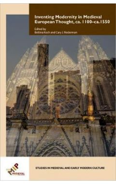 Inventing Modernity in Medieval European Thought