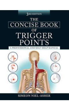 THE CONCISE BOOK OF TRIGGER POINTS 3E