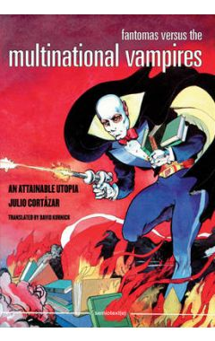 FANTOMAS VERSUS THE MULTINATIONAL VAMPIRES (SEMIOTEX(E))