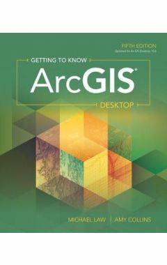 Getting to Know Arcgis Desktop 5e