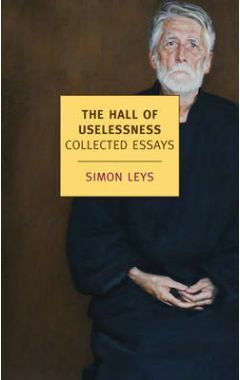 THE HALL OF USELESSNESS : COLLECTED ESSAYS