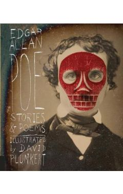 EDGAR ALLAN POE : STORIES & POEMS (CLASSICS REIMAGINED)