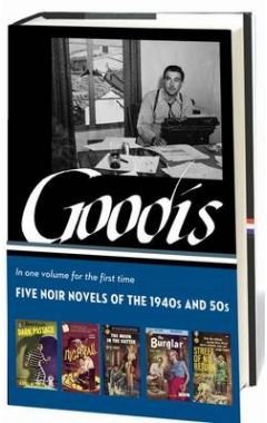 DAVID GOODIS: FIVE NOIR NOVELS OF THE 1940S & 50S