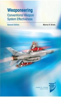 [USED]WEAPONEERING: CONVENTIONAL WEAPON SYSTEM EFFECTIVENESS