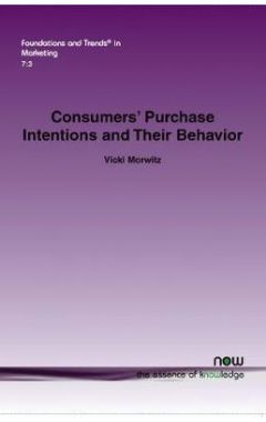 Consumers' Purchase Intentions and Their Behavior