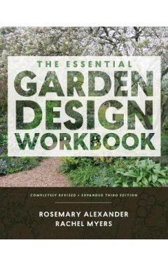 The Essential Garden Design Workbook 3e