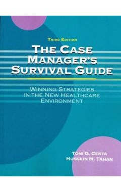 The Case Manager's Survival Guide 3e