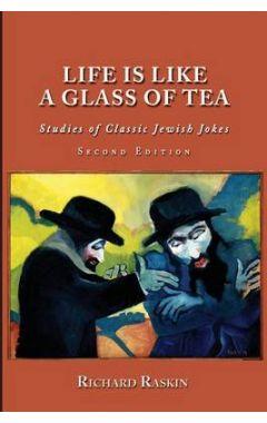 LIFE IS LIKE A GLASS OF TEA