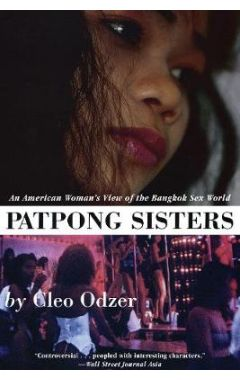 (POD) Patpong Sisters: An American Woman's View of the Bangkok Sex World