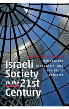 ISRAELI SOCIETY IN THE TWENTY-FIRST CENTURY