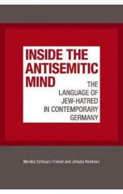 INSIDE THE ANTISEMITIC MIND