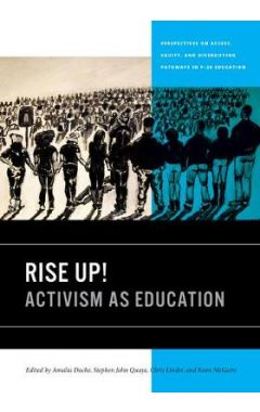Rise Up!: Activism as Education