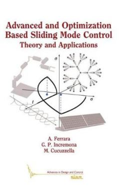 Advanced and Optimization Based Sliding Mode Control: Theory and Applications
