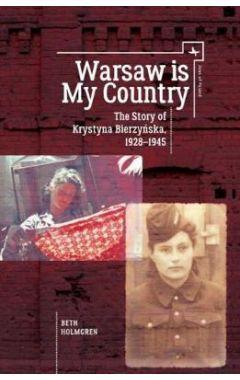 [pod] Warsaw is My Country: The Story of Krystyna Bierzynska, 1928-1945