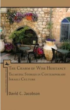 [pod] The Charm of Wise Hesitancy: Talmudic Stories in Contemporary Israeli Culture