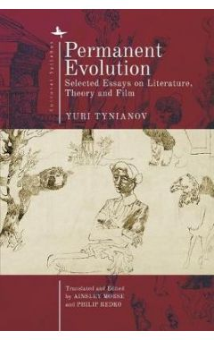 Permanent Evolution: Selected Essays on Literature, Theory and Film
