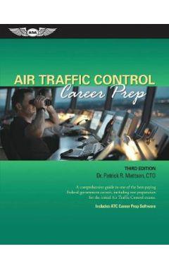 Air Traffic Control Career Prep 3e (ASA-ATC-3)