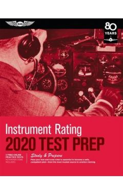 Test Prep 2020: Instrument Rating
