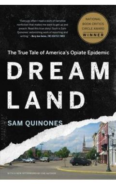 Dreamlandthe True Tale of America's Opiate Epidemic
