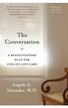 (PAPERBACK) CONVERSATION: A REVOLUTIONARY PLAN FOR END-OF-LIFE CARE