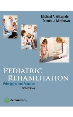 Pediatric Rehabilitation: Principles and Practice 5E