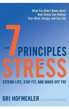 THE 7 PRINCIPLES OF STRESS: