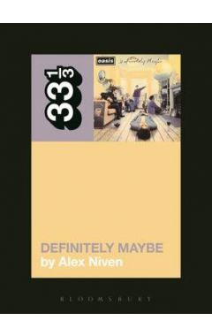 33/3 : OASIS' DEFINITELY MAYBE