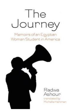 The Journey: Memoirs of an Egyptian Woman Student in America