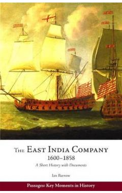 The East India Company, 1600-1858: A Short History with Documents