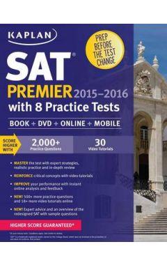KAPLAN SAT PREMIER 2015-2016 WITH 8 PRACTICE TESTS (BK+DVD+ONLINE)