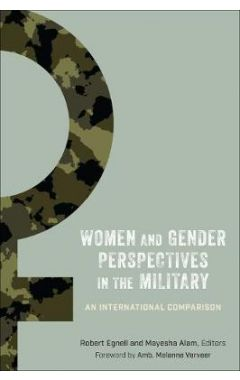Women and Gender Perspectives in the Military: An International Comparison