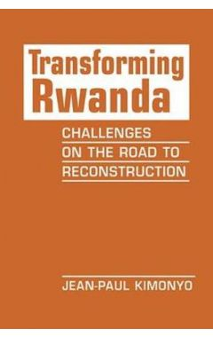 Transforming Rwanda
