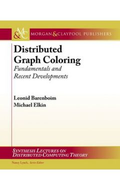 Distributed Graph Coloring: Fundamentals and Recent Developments