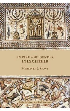 48 Empire and Gender in LXX Esther