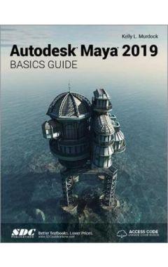 Autodesk Maya 2019 Basics Guide