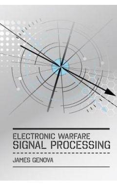 Electronic Warfare Signal Processing